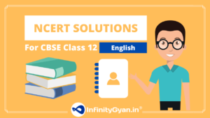 NCERT Solutions for Class 12 English
