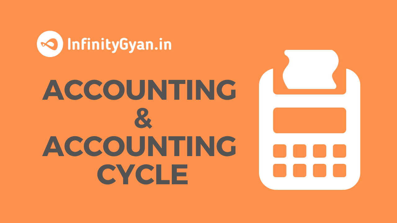Define accounting and accounting cycle