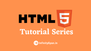 HTML Tutorial Series