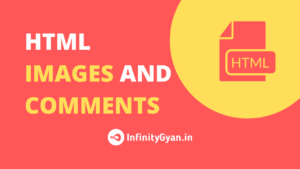 Learn HTML Images and Comments